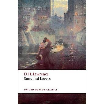 Sons and Lovers by D. H. Lawrence - David Trotter - 9780199538881 Book