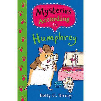 Mysterier enligt Humphrey (Main) av Betty G. Birney - 978057132