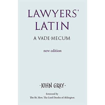 Latim do advogado (2a edição revisada) por John Gray - livro 9780709082774