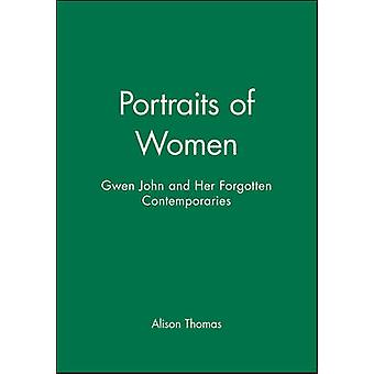 Portraits of Women - Gwen John and Her Forgotten Contemporaries by Ali