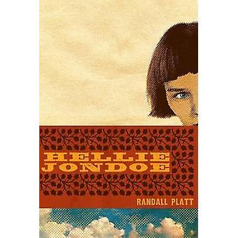 Hellie Jondoe by Randall Platt - 9780896726635 Book