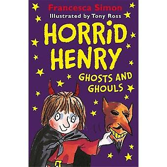 Horrid Henry Ghosts and Ghouls by Horrid Henry Ghosts and Ghouls - 97