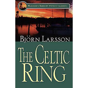 The Celtic Ring by Bjorn Larsson - 9781574091144 Book