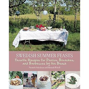 Swedish Summer Feasts - Favorite Recipes for Picnics - Brunches - and