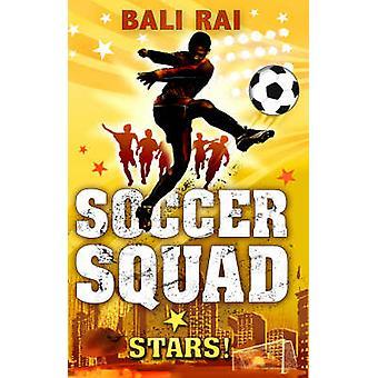 Equipo de Futbol - estrellas! por Bali Rai - libro 9781862306578