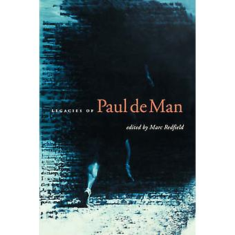 Legacies of Paul De Man by Marc Redfield - Ian Balfour - Cynthia Chas