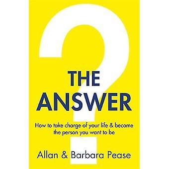 Odpowiedzi - jak wziąć za swoje życie & stać się osobą, możesz W