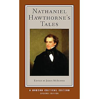 Nathaniel Hawthorne's Tales (2nd Revised edition) by Nathaniel Hawtho