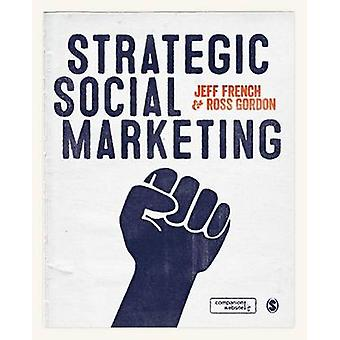 Strategisches Sozialmarketing von Jeff Französisch - Ross Gordon - 97814462486