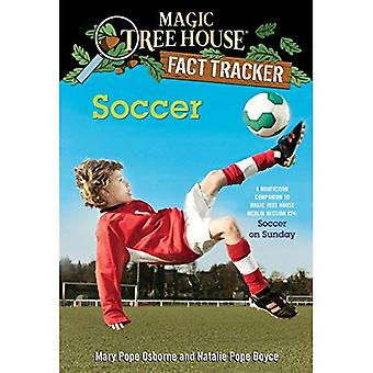 Soccer: A Nonfiction Companion to Magic Tree House #52: Soccer on Sunday (Magic Tree House Fact Tracker)