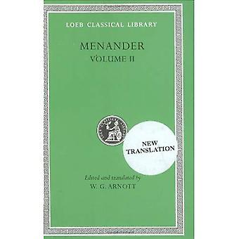 Volume II, Heros. Theophoroumene. Karchedonios. Kitharistes. Kolax. Koneiazomenai. Leukadia. Misoumenos. Perikeiromene. Perinthia. (Loeb Classical Library), Vol. 2