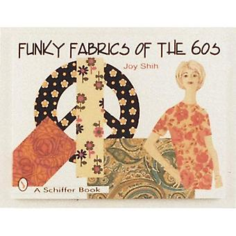 FUNKY FABRICS OF THE 60S