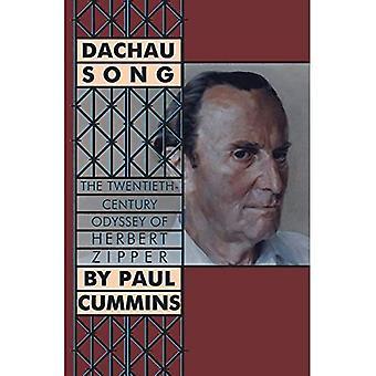 Chanson de Dachau: L'Odyssée du XXe siècle de Herbert Zipper
