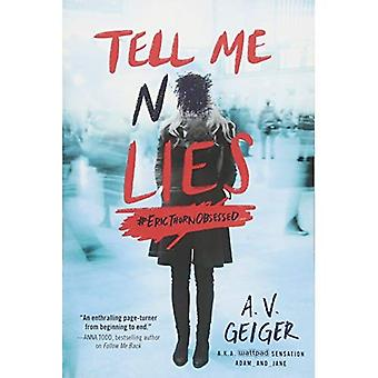 Tell Me No Lies (Follow Me Back)