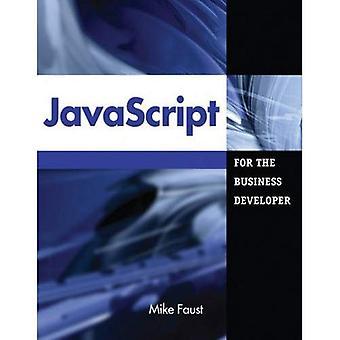 JavaScript for the Business Developer (Business Developers)