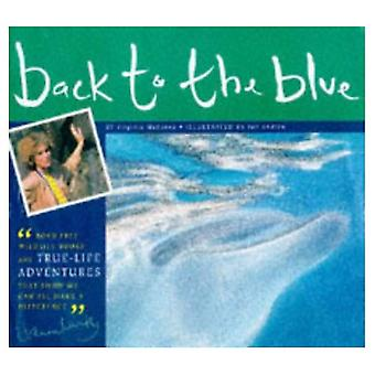 Back to the Blue: A Story of Survival (Born Free Wildlife Books)