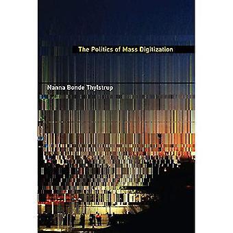La politique de numérisation de masse (la politique de numérisation de masse)