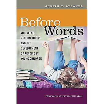 Before Words: Wordless Picture Books and the Development of Reading in Young Children (Language and Literacy)