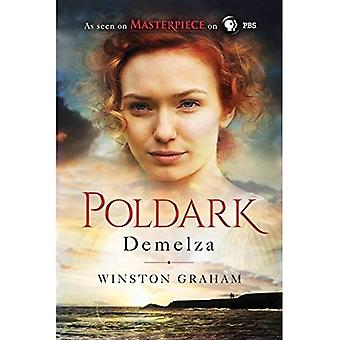 Demelza: A Novel of Cornwall, 1788-1790 (Poldark)