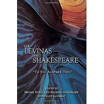 Of Levinas and Shakespeare:� \