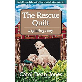 The Rescue Quilt: A Quilting Cozy (Quilting Cozy)