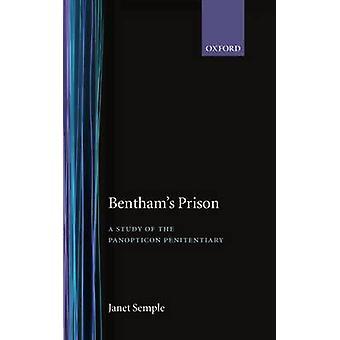 سجن بينثامس دراسة عن السجون Panopticon سمبل & جانيت