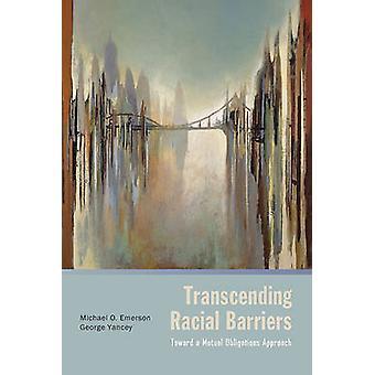 Transcendendo barreiras raciais em direção a uma abordagem de obrigações mútuas por Emerson & Michael O