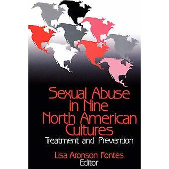 Abuso sexual na América do Norte nove culturas tratamento e a prevenção por Fontes & Lisa Aronson