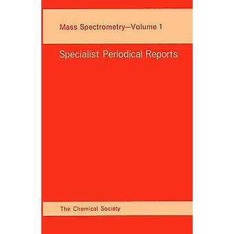 Mass Spectrometry Volume 1 by Williams & D H