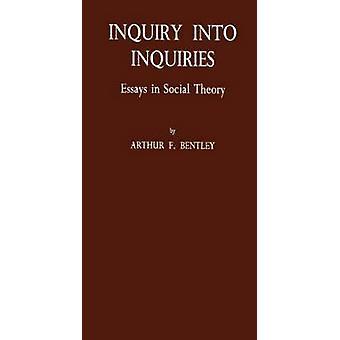 Undersøgelse af forespørgsler Essays i Social teori af Bentley & Arthur Fisher