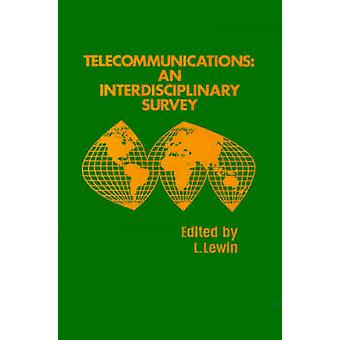 Telecommunications An Interdisciplinary Survey by Lewin & Leonard