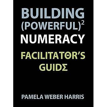 Guide de facilitateurs puissant calcul immeuble par Harris & Pamela