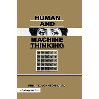 Human and Machine Thinking by JohnsonLaird & Philip N.