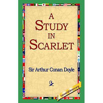 A Study in Scarlet by Doyle & Arthur Conan