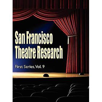 San Francisco teatro pesquisa primeira série Vol 9 por Estavan & Lawrence