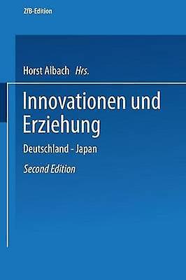 Innovationen und Erziehung  Deutschland  Japan by Albach & Horst
