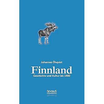 Finnland. Geschichte und Kultur bis 1900 by hquist & Johannes