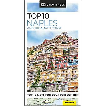 Top 10 Naples and the Amalfi Coast (DK Eyewitness� Travel Guide)