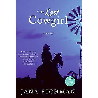 The Last Cowgirl by Jana Richman - 9780061257193 Book