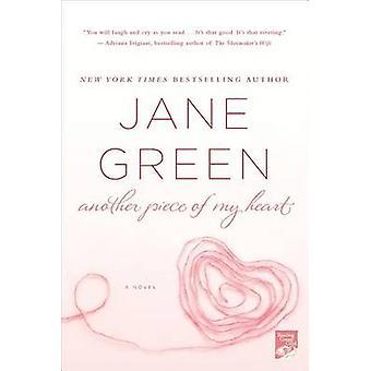 Another Piece of My Heart by Jane Green - Jennifer Enderlin - 9780312