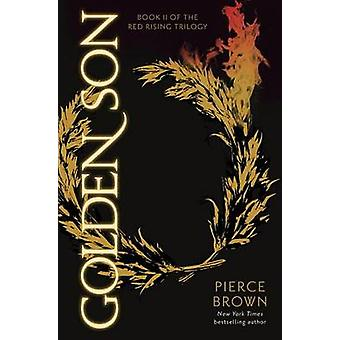 Golden Son - Book 2 of the Red Rising Saga by Pierce Brown - 978034553