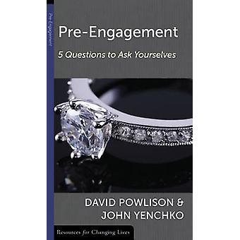 Pre-Engagement by David Powlison - John Yenchko - 9780875526799 Book