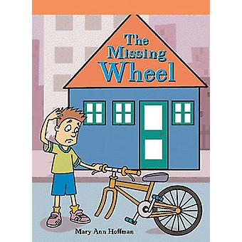 The Missing Wheel by Mary Ann Hoffman - 9781404256682 Book