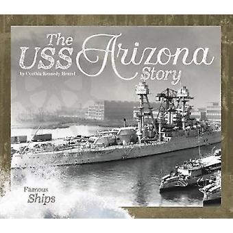 The USS Arizonastory by Cynthia Kennedy Henzel - 9781532113222 Book
