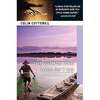 The Woman Who Wouldn't Die by Colin Cotterill - 9781616952976 Book