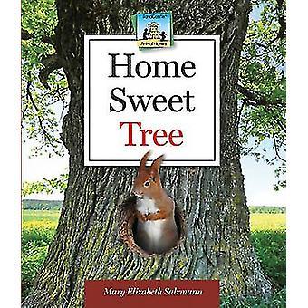 Home Sweet Tree by Mary Elizabeth Salzmann - Diane Craig - 9781617148