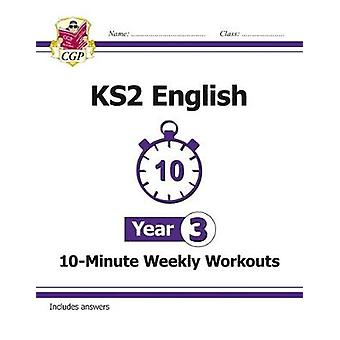 New KS2 English 10-Minute Weekly Workouts - Year 3 (for the New Curri