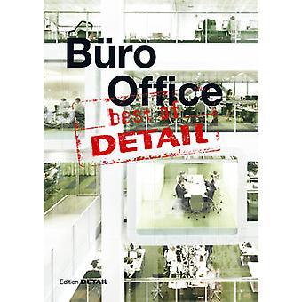 Best of Detail - Buro/Office - Ausgewahlte Buro-Highlights aus Detail /