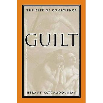 Guilt: The Bite of Conscience / Edition 1