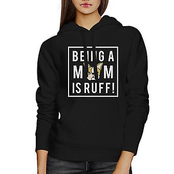 Being A Mom Is Ruff Black Unisex Cute Hoodie Gifts For Dog Lovers